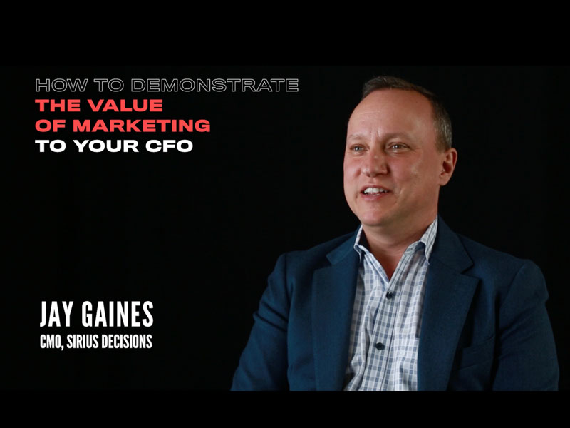 How to Demonstrate the Value of Marketing to Your CFO: Interview with Jay Gaines, CMO of Sirius